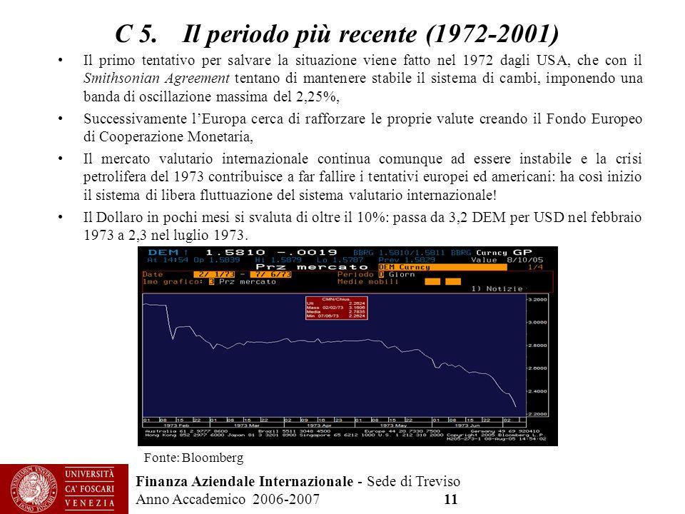 C 5. Il periodo più recente (1972-2001)