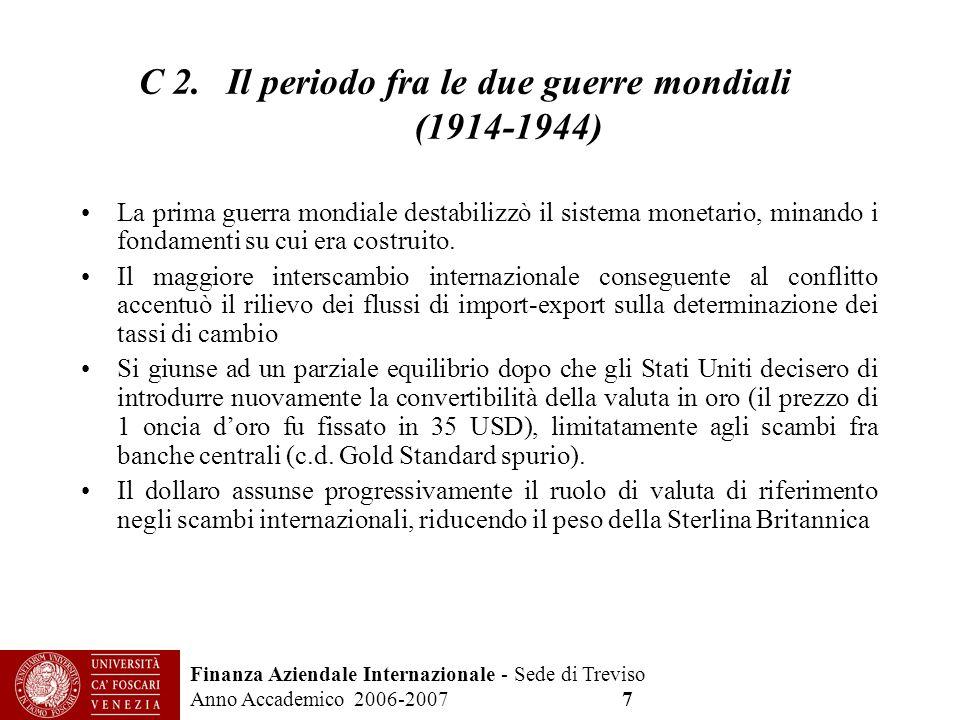 C 2. Il periodo fra le due guerre mondiali (1914-1944)