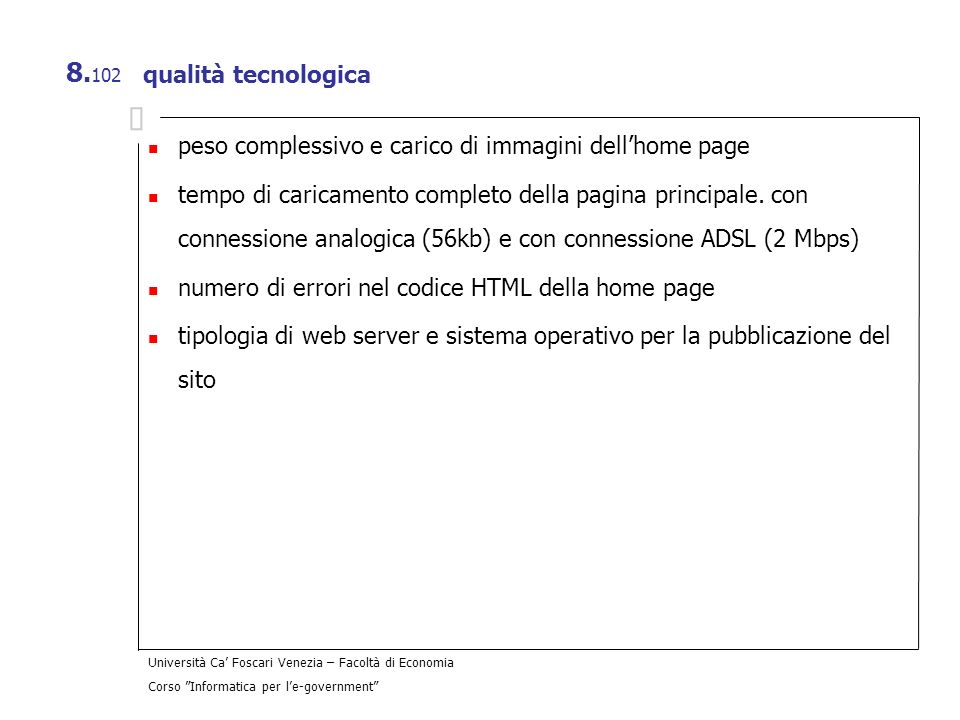 qualità tecnologica peso complessivo e carico di immagini dell'home page.