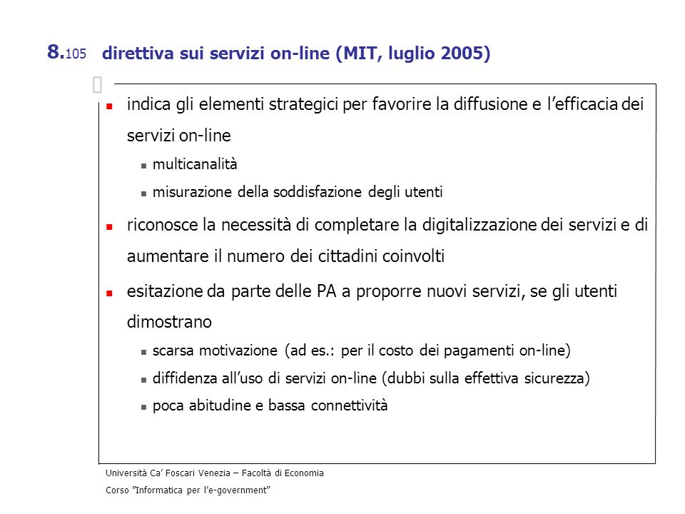 direttiva sui servizi on-line (MIT, luglio 2005)