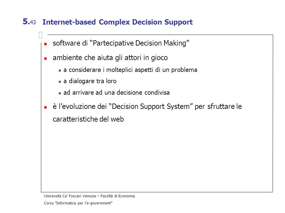 Internet-based Complex Decision Support