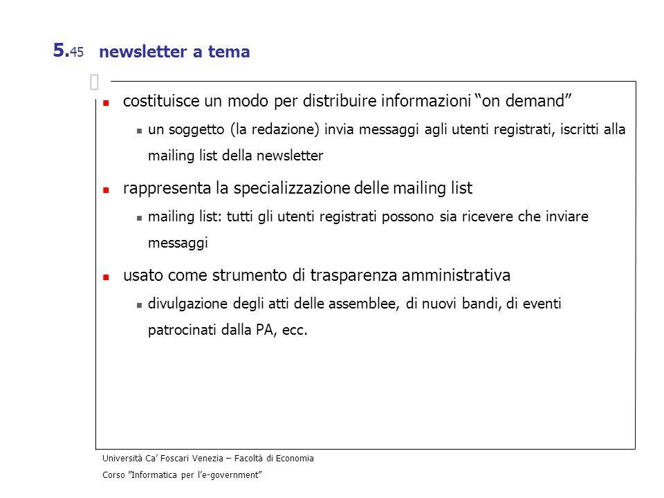 costituisce un modo per distribuire informazioni on demand
