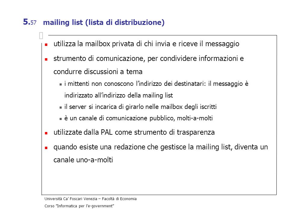 mailing list (lista di distribuzione)