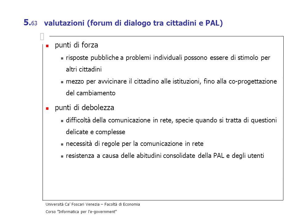 valutazioni (forum di dialogo tra cittadini e PAL)