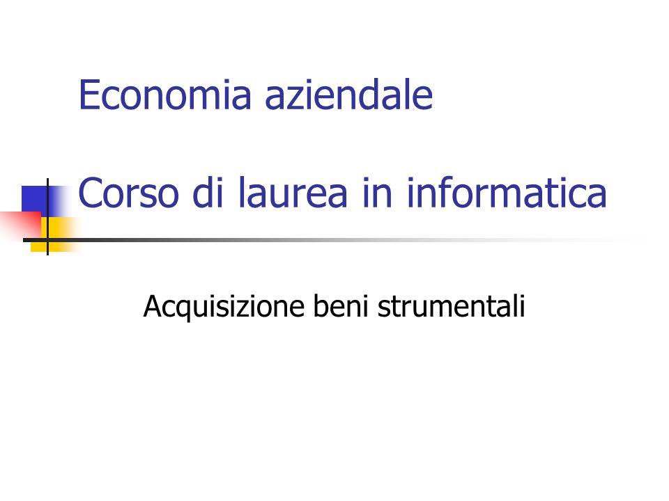 Economia aziendale Corso di laurea in informatica