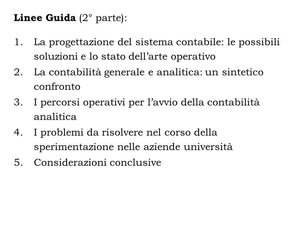 Linee Guida (2° parte): La progettazione del sistema contabile: le possibili soluzioni e lo stato dell'arte operativo.