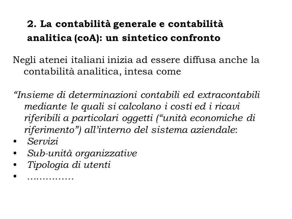 2. La contabilità generale e contabilità analitica (coA): un sintetico confronto
