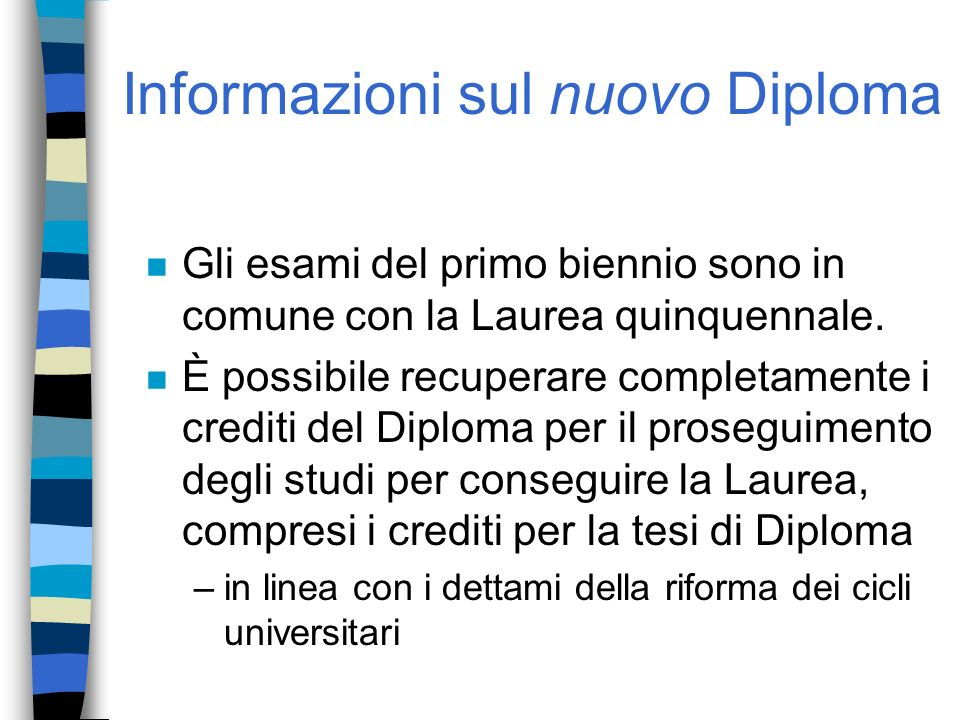 Informazioni sul nuovo Diploma
