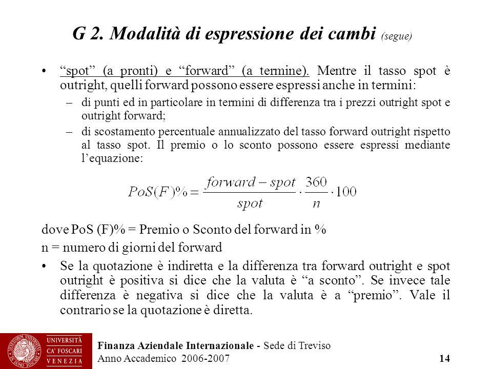 G 2. Modalità di espressione dei cambi (segue)