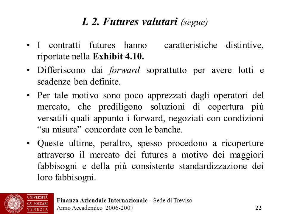 L 2. Futures valutari (segue)