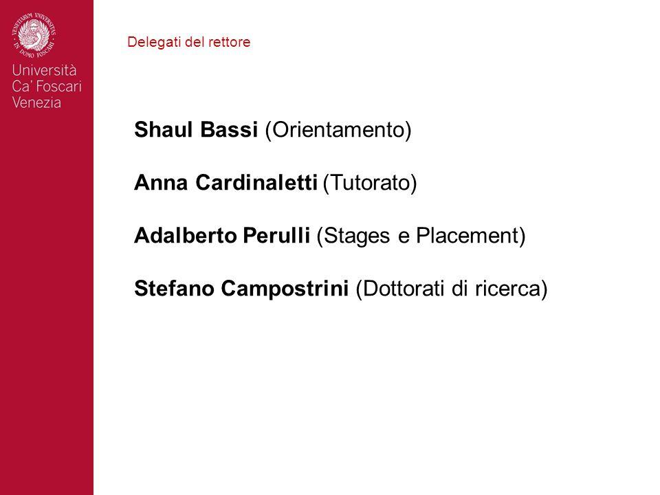 Shaul Bassi (Orientamento) Anna Cardinaletti (Tutorato)