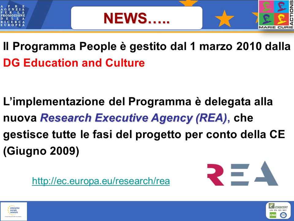 NEWS….. Il Programma People è gestito dal 1 marzo 2010 dalla DG Education and Culture.