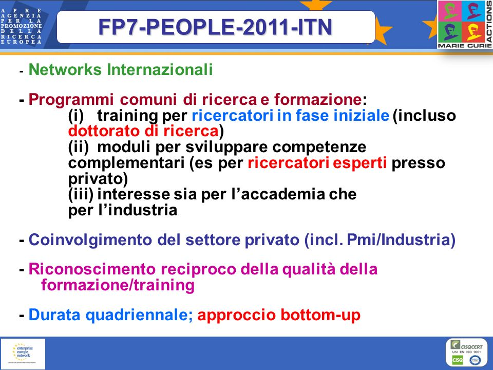 FP7-PEOPLE-2011-ITN - Networks Internazionali.