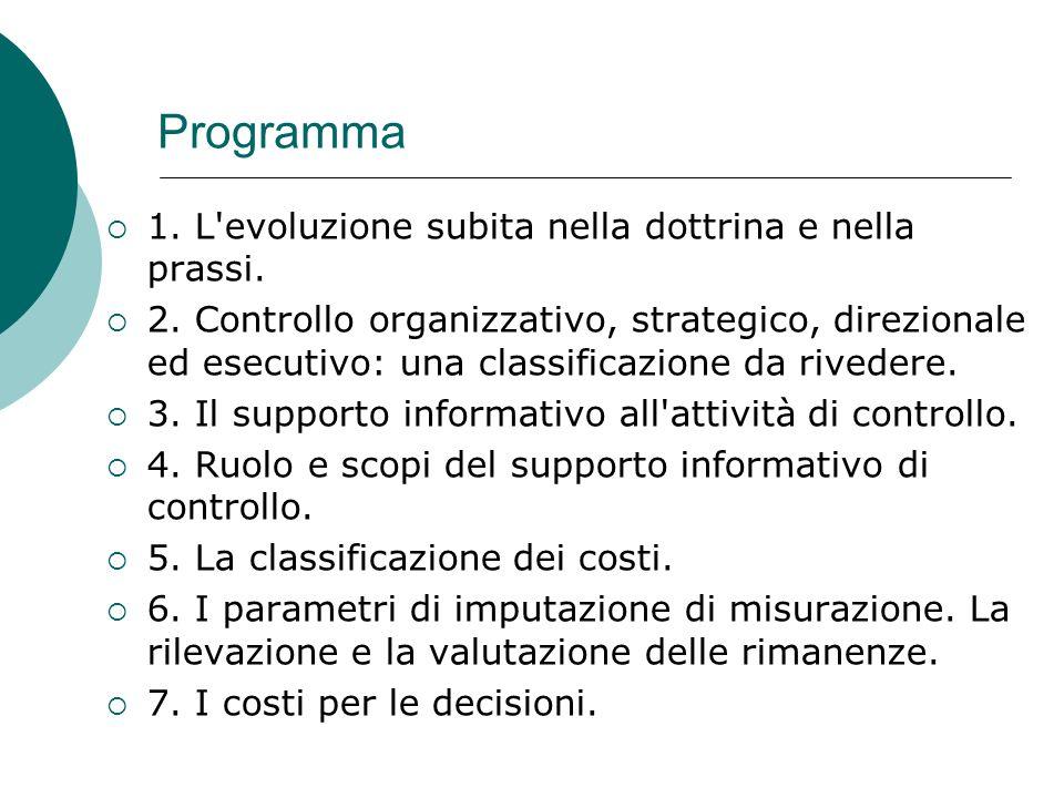 Programma 1. L evoluzione subita nella dottrina e nella prassi.