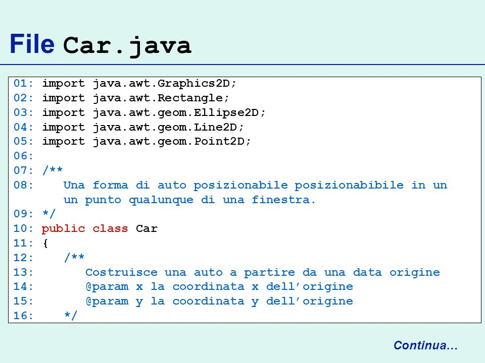 File Car.java 01: import java.awt.Graphics2D;