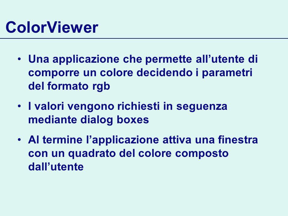 ColorViewer Una applicazione che permette all'utente di comporre un colore decidendo i parametri del formato rgb.