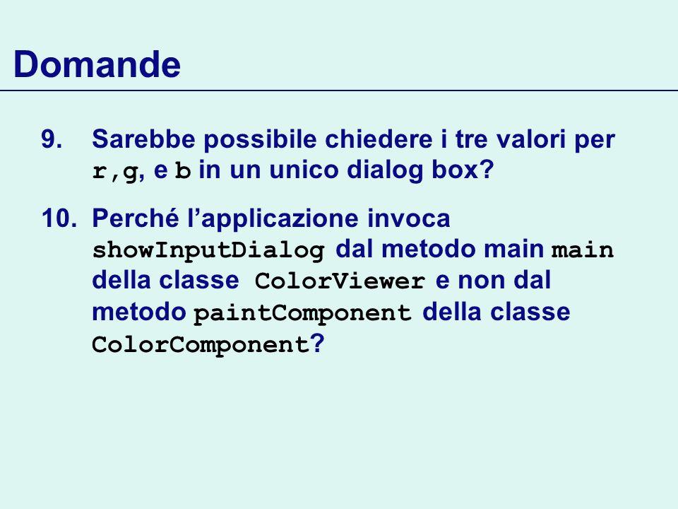 Domande Sarebbe possibile chiedere i tre valori per r,g, e b in un unico dialog box