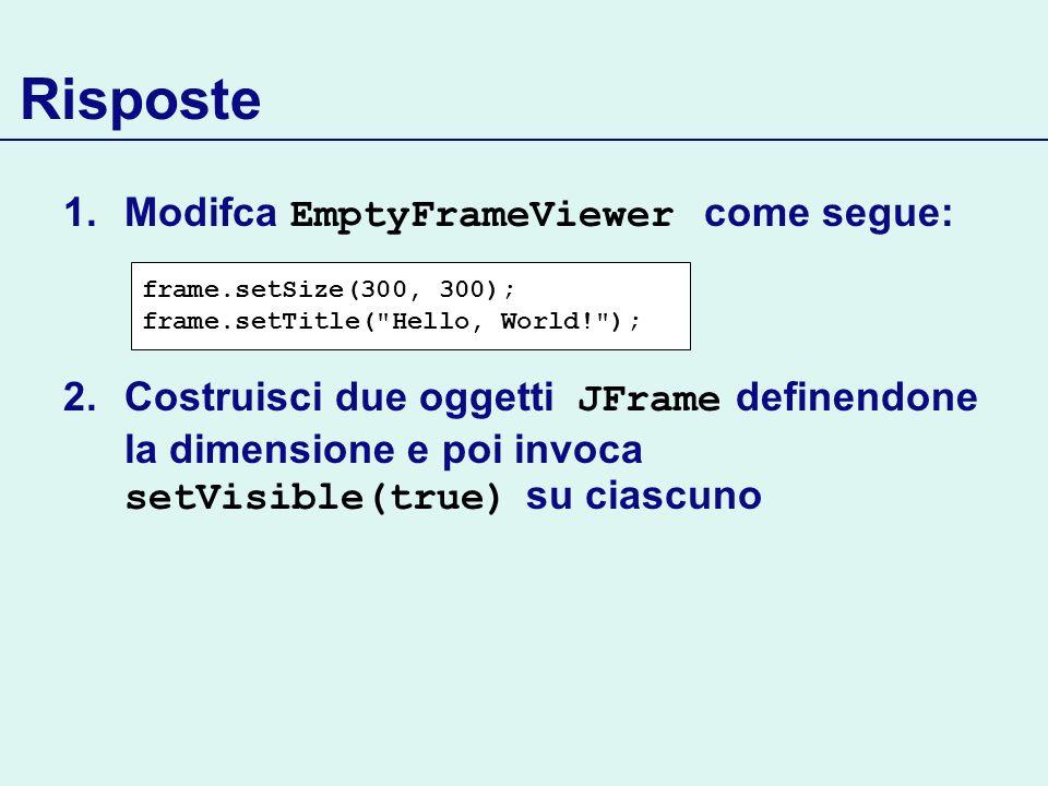 Risposte Modifca EmptyFrameViewer come segue: