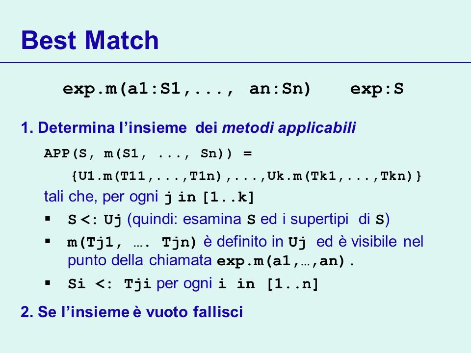 Best Match exp.m(a1:S1,..., an:Sn) exp:S