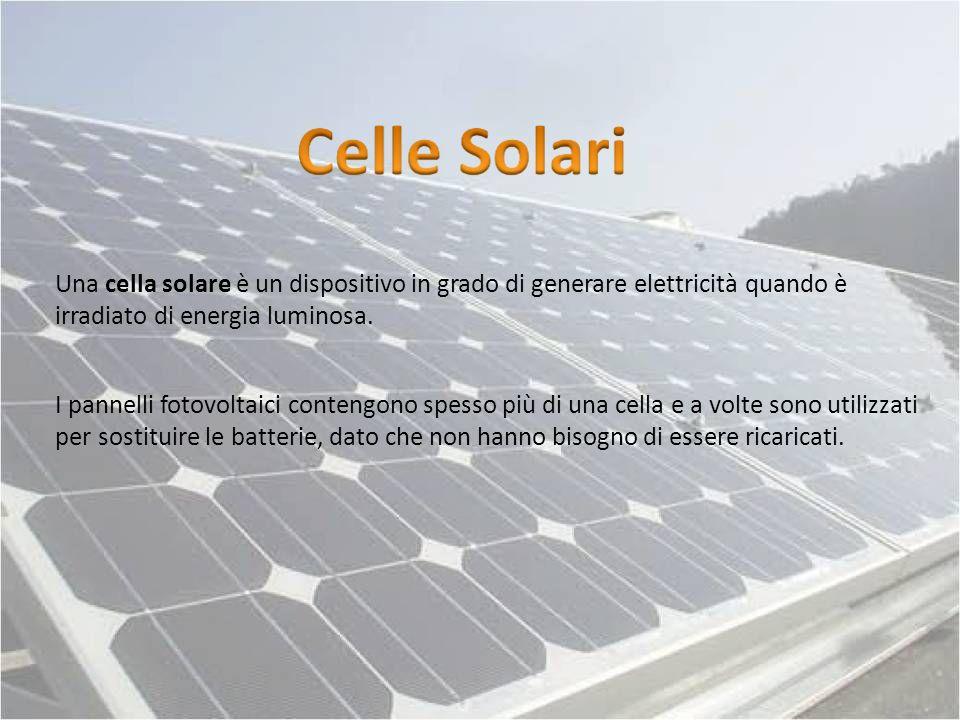 Una cella solare è un dispositivo in grado di generare elettricità quando è irradiato di energia luminosa.