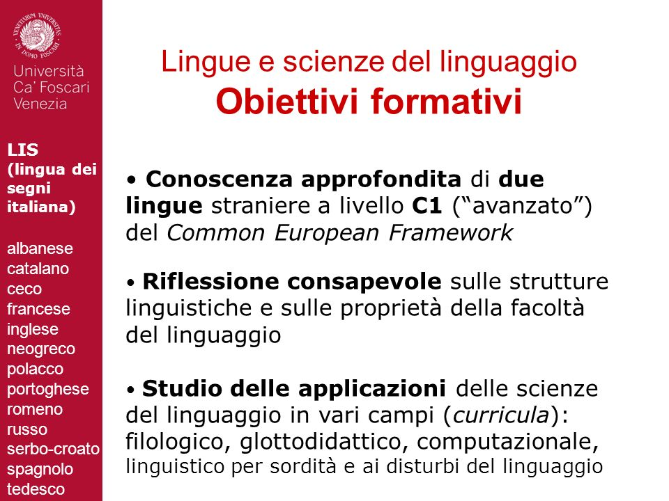 Lingue e scienze del linguaggio Obiettivi formativi
