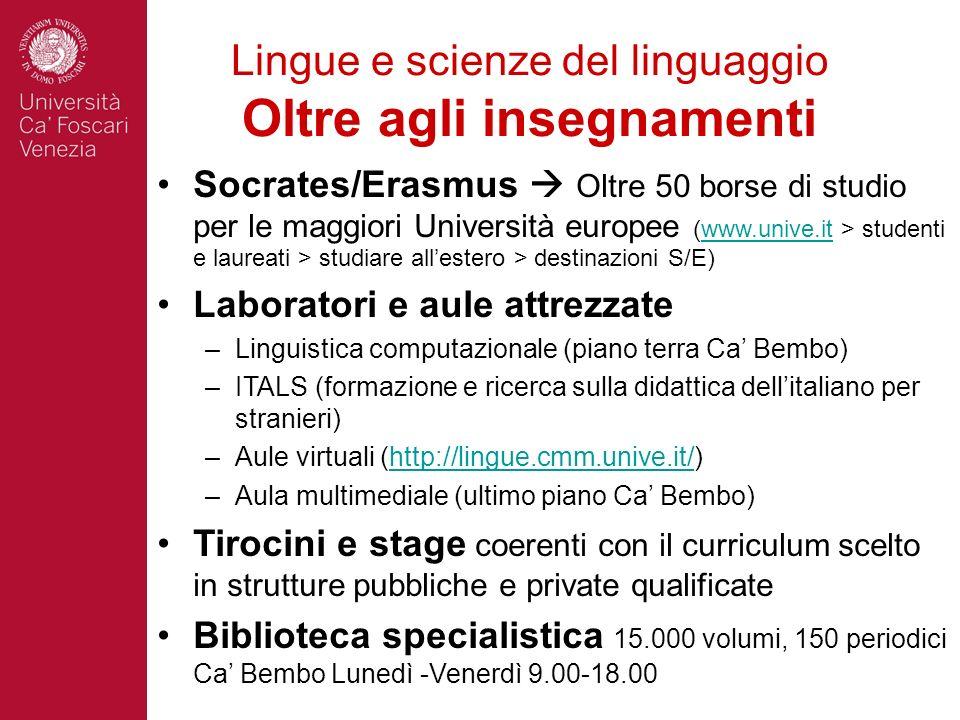 Lingue e scienze del linguaggio Oltre agli insegnamenti