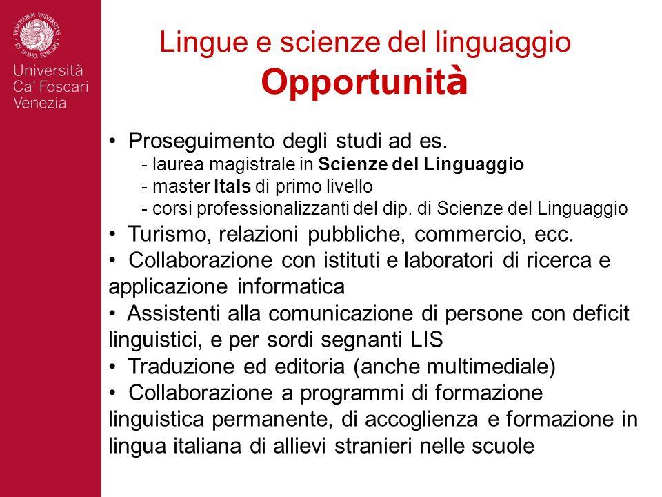 Lingue e scienze del linguaggio Opportunità