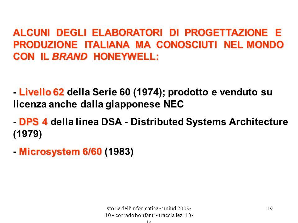 - DPS 4 della linea DSA - Distributed Systems Architecture (1979)