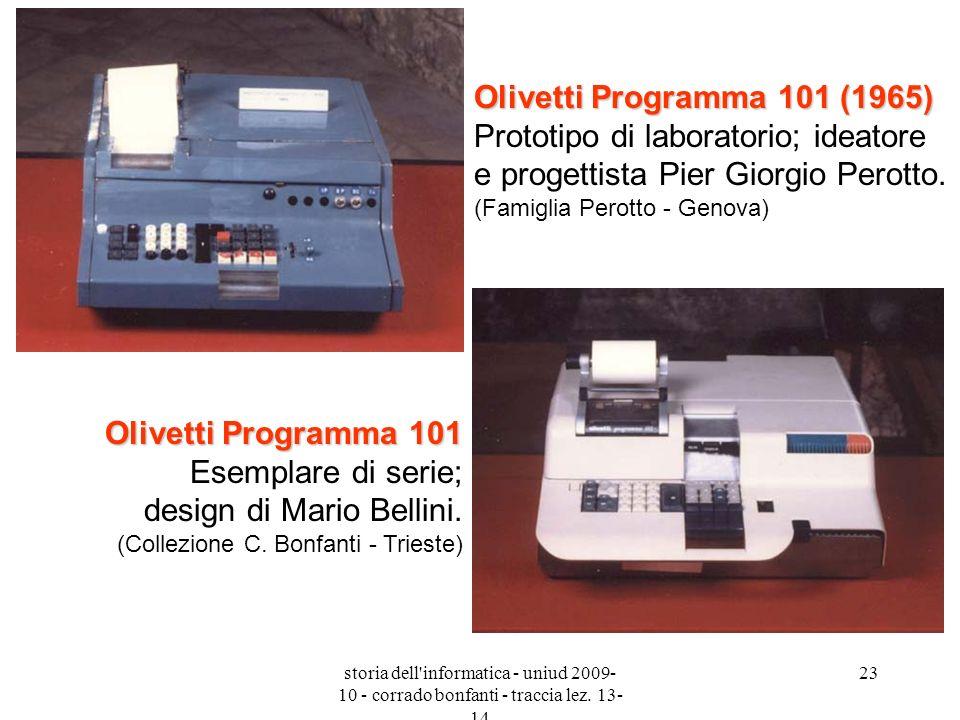 Olivetti Programma 101 (1965) Prototipo di laboratorio; ideatore e progettista Pier Giorgio Perotto. (Famiglia Perotto - Genova)