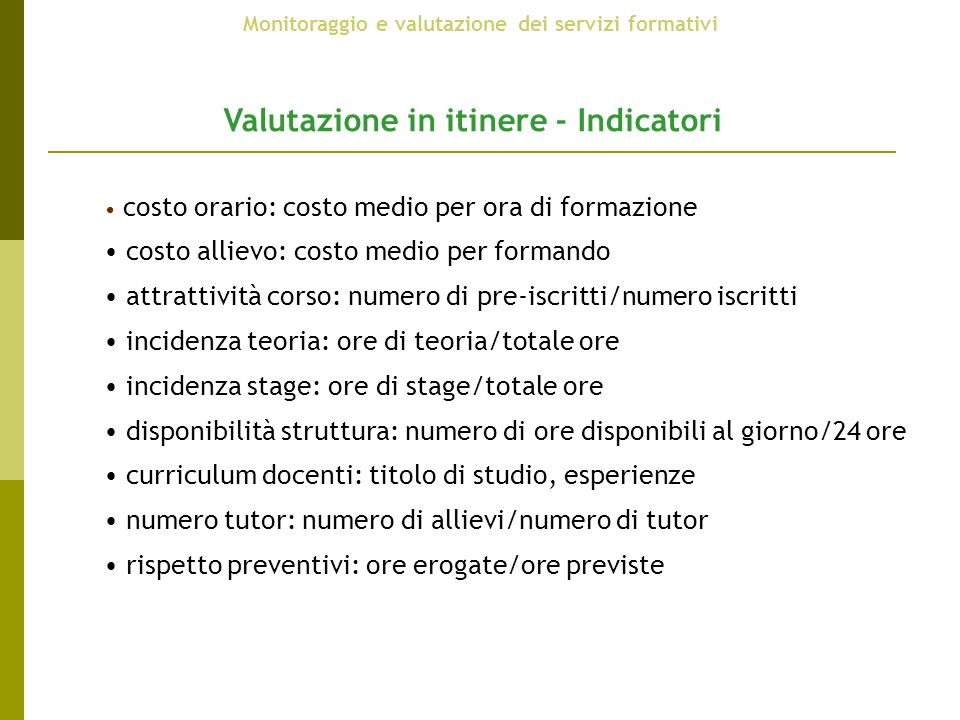 Valutazione in itinere - Indicatori
