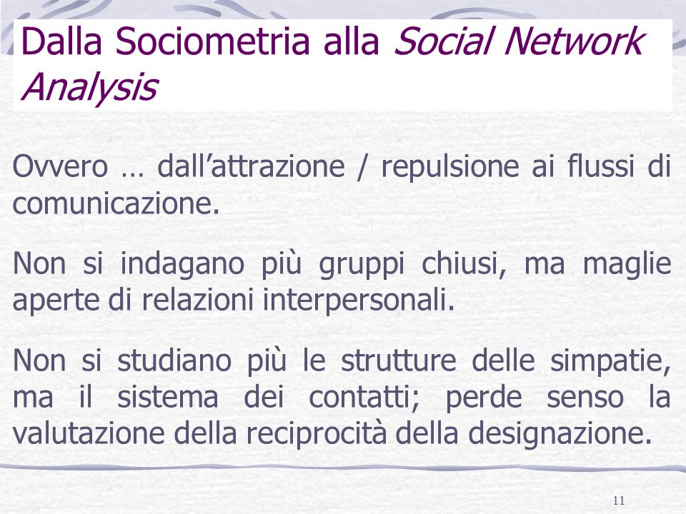 Dalla Sociometria alla Social Network Analysis