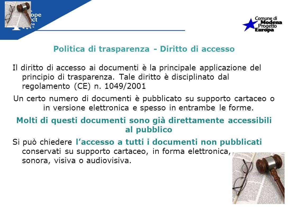 Politica di trasparenza - Diritto di accesso