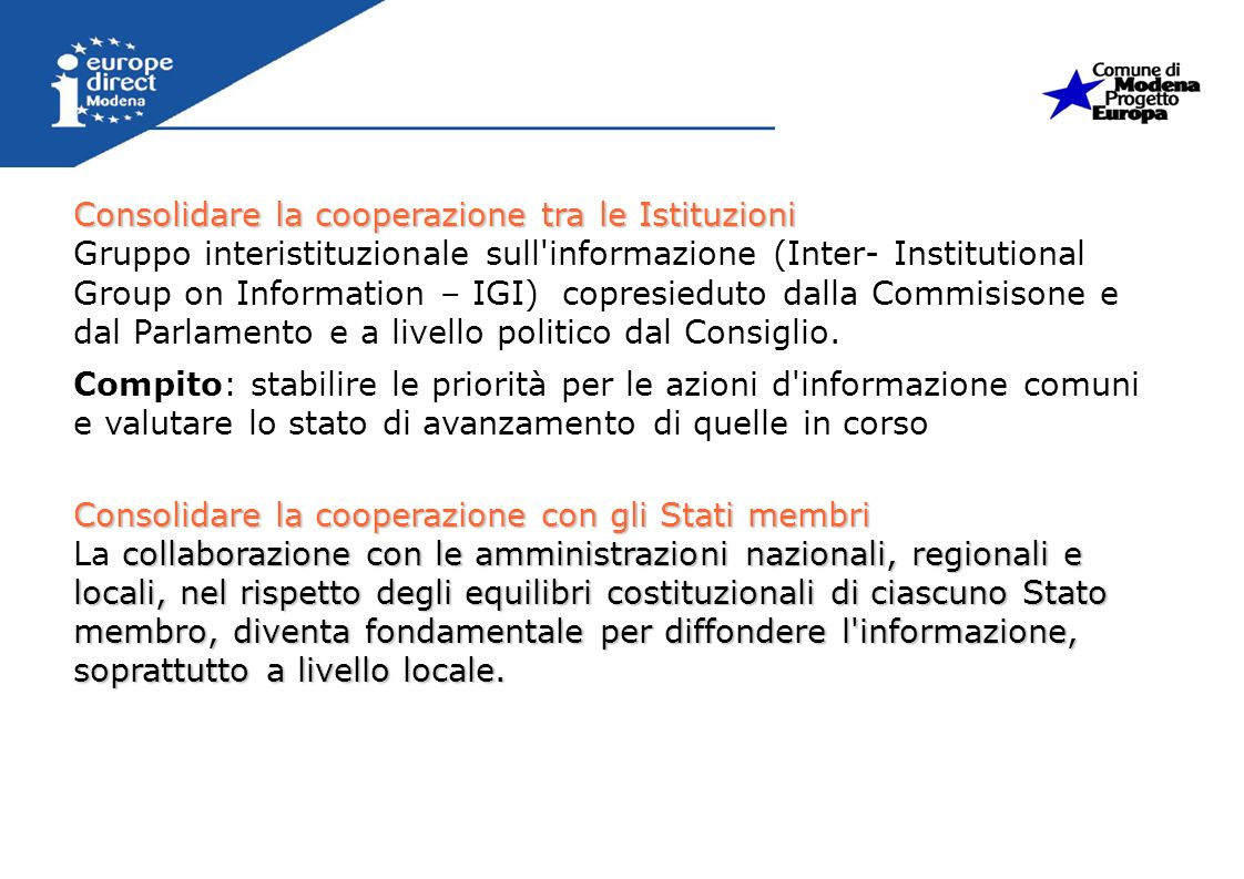 Consolidare la cooperazione tra le Istituzioni