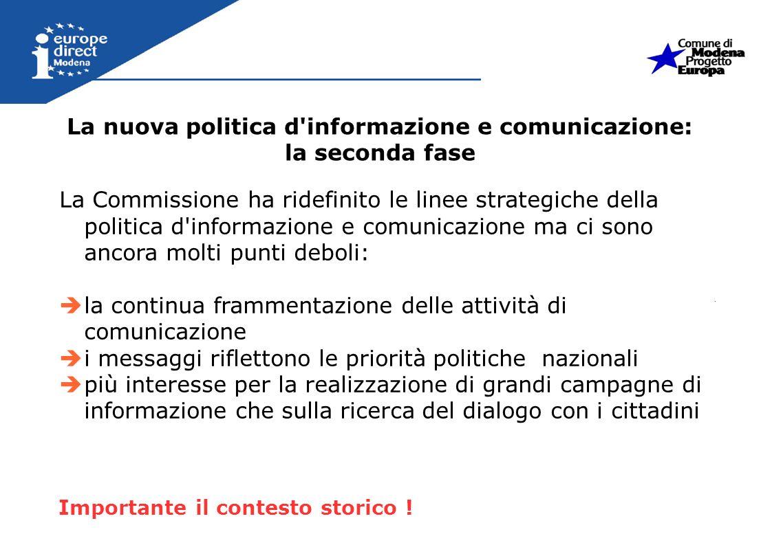 La nuova politica d informazione e comunicazione: