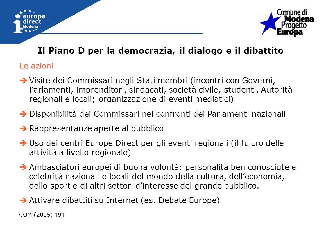 Il Piano D per la democrazia, il dialogo e il dibattito