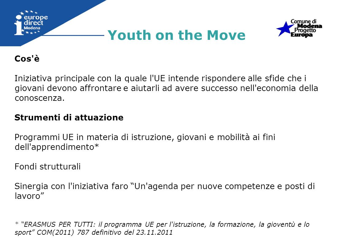 Youth on the Move Cos è.