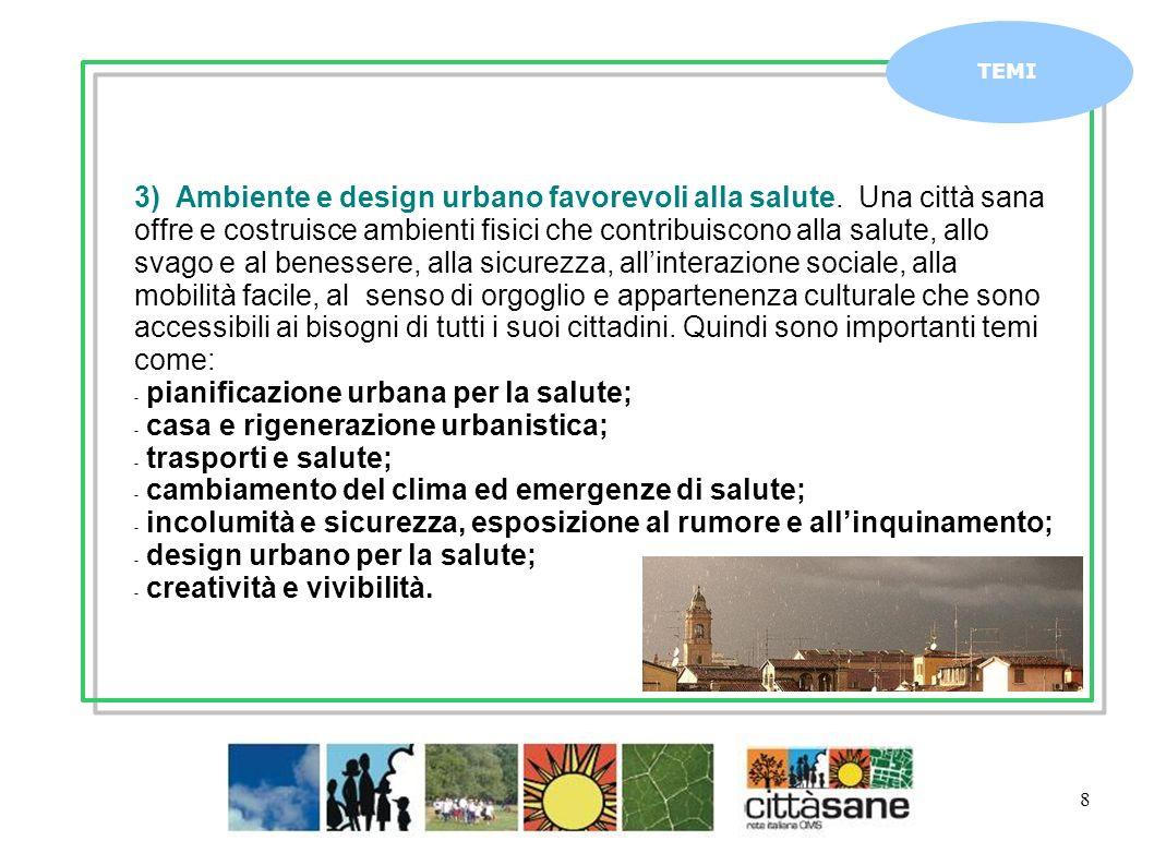 pianificazione urbana per la salute; casa e rigenerazione urbanistica;