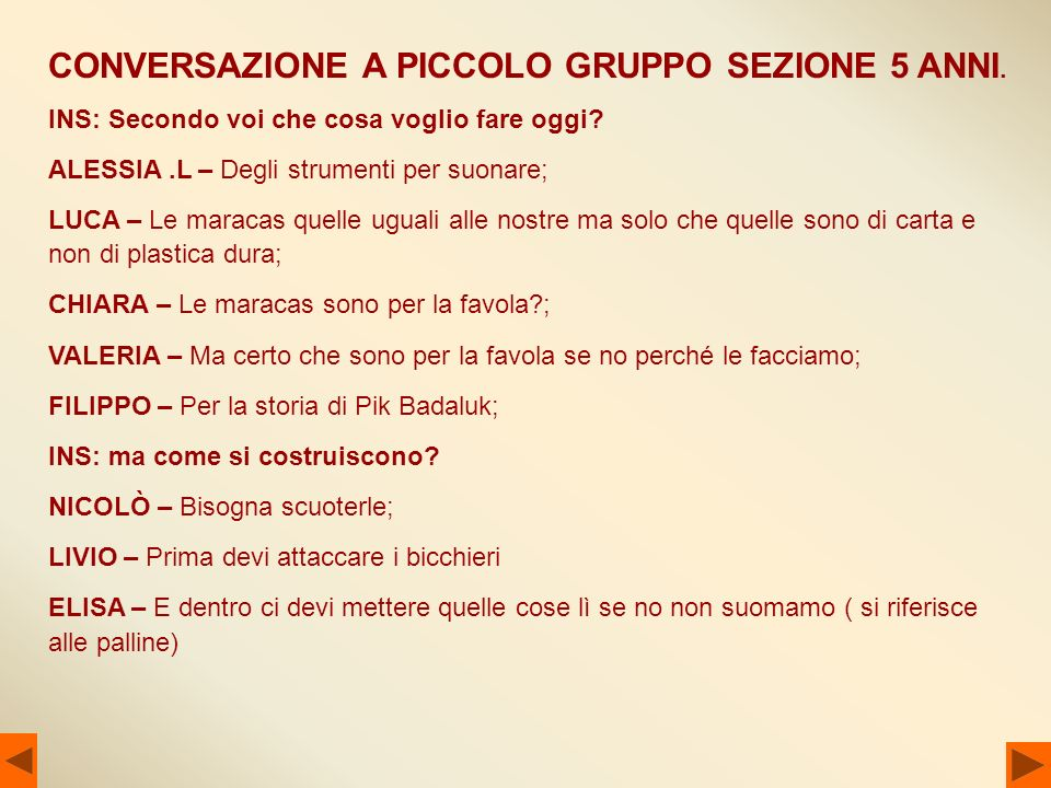 CONVERSAZIONE A PICCOLO GRUPPO SEZIONE 5 ANNI.