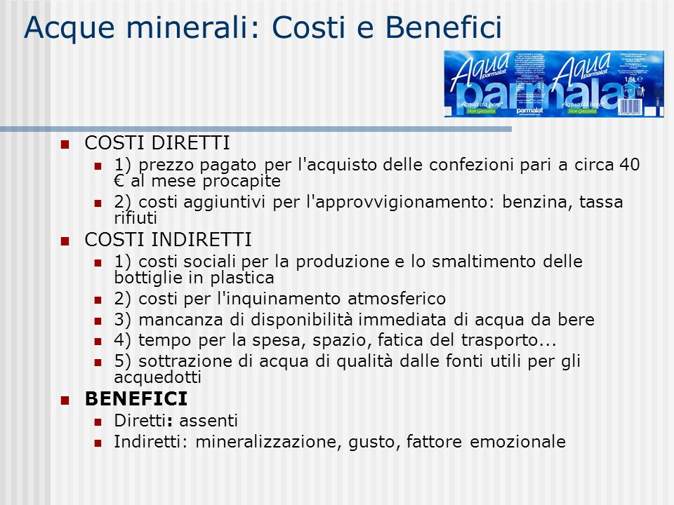 Acque minerali: Costi e Benefici