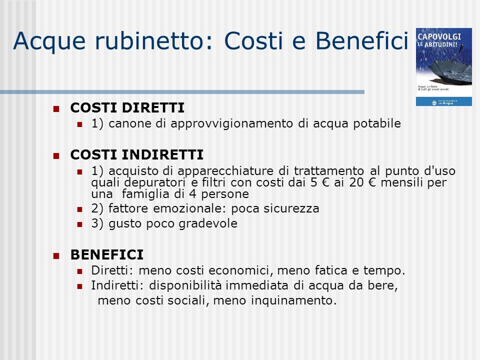 Acque rubinetto: Costi e Benefici