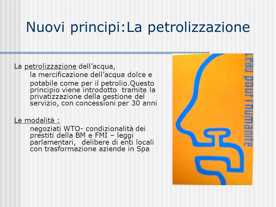 Nuovi principi:La petrolizzazione