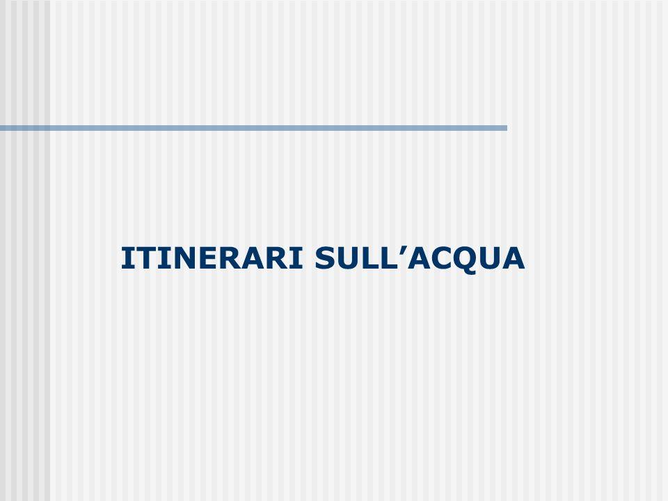 ITINERARI SULL'ACQUA