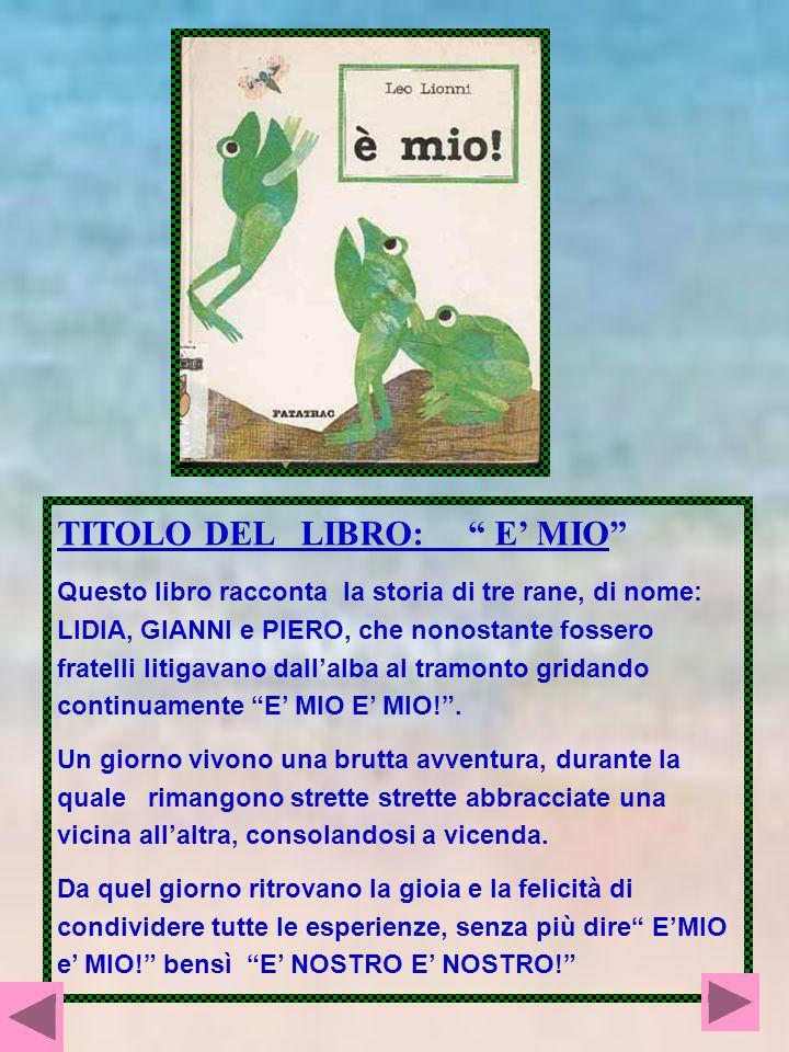 TITOLO DEL LIBRO: E' MIO