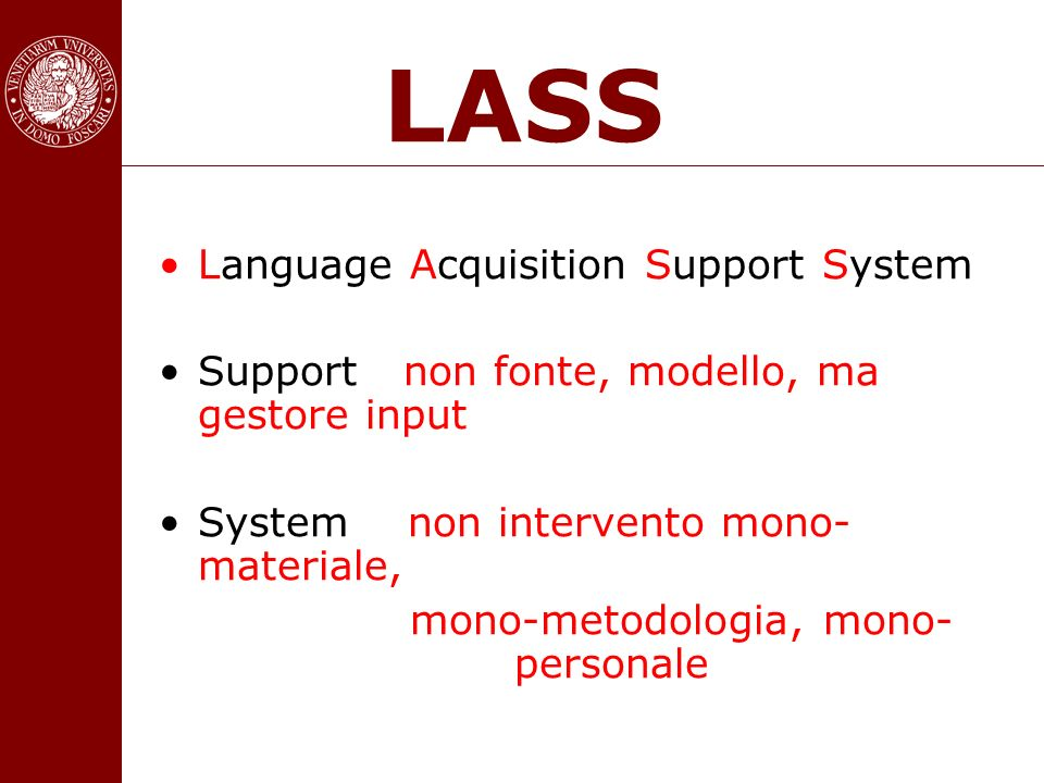 LASS Language Acquisition Support System