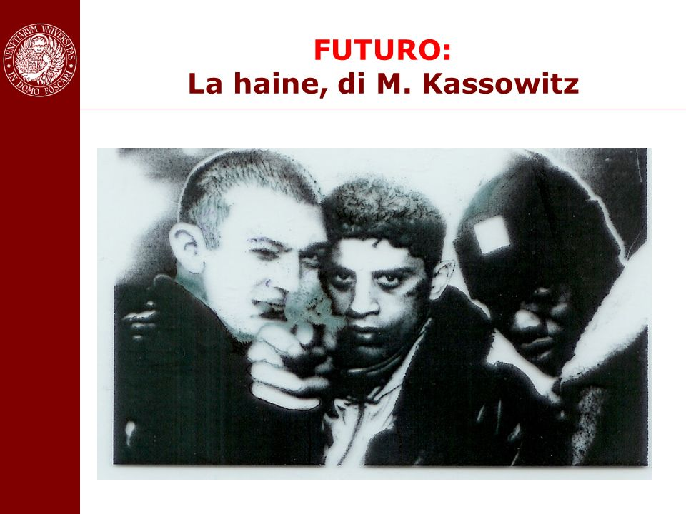 FUTURO: La haine, di M. Kassowitz