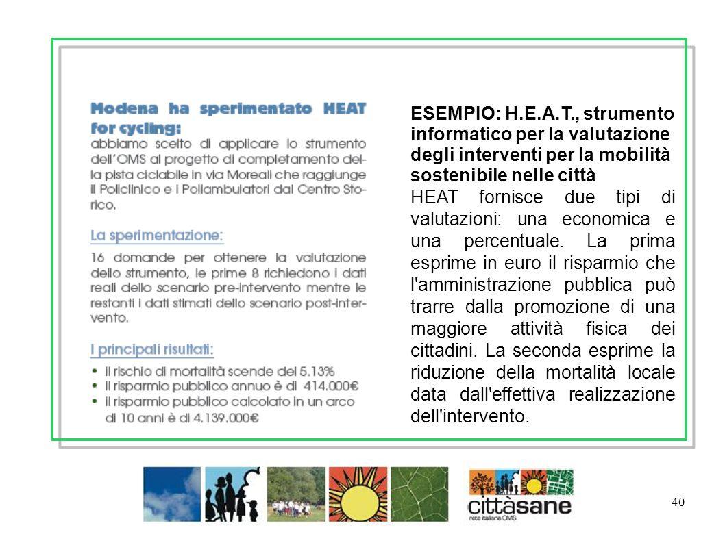 ESEMPIO: H.E.A.T., strumento informatico per la valutazione degli interventi per la mobilità sostenibile nelle città