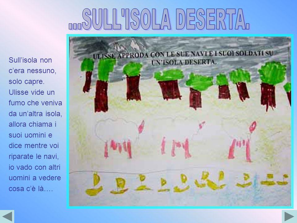 ...SULL ISOLA DESERTA.