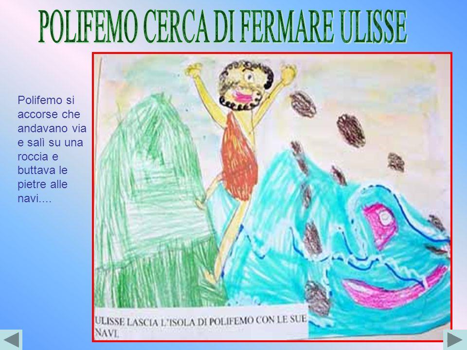 POLIFEMO CERCA DI FERMARE ULISSE