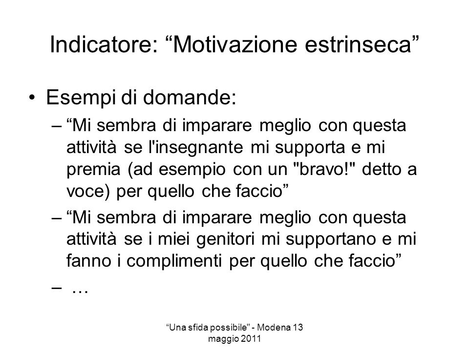 Indicatore: Motivazione estrinseca