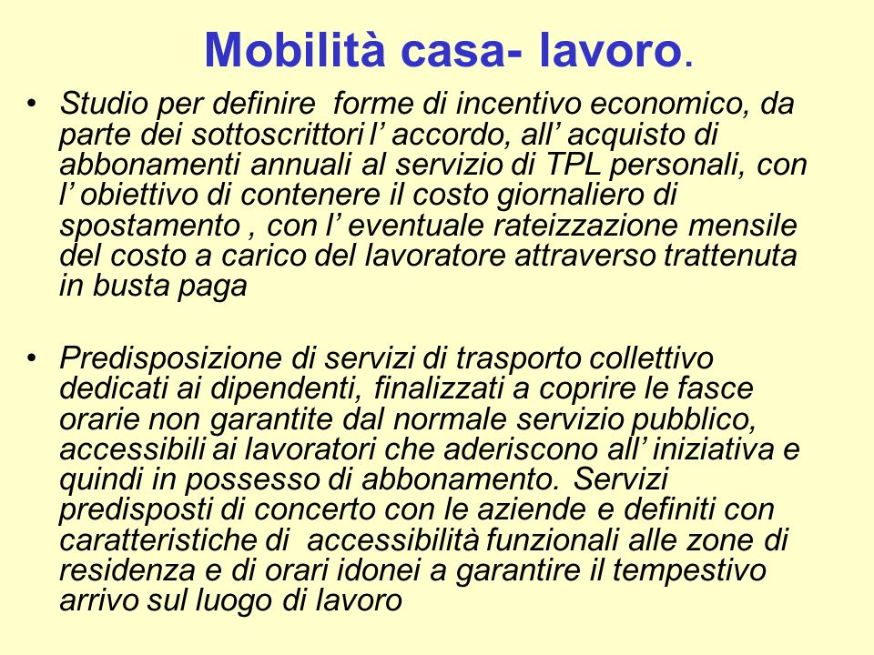 Mobilità casa- lavoro.